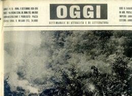 OGGI - ANNO I - N° 15 - 9 SETTEMBRE 1939 - L'ITALIA VIGILE - ESERCITAZIONI DI TIRO DELL'ARMATA DEL PO - Oorlog 1939-45