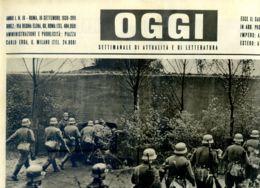 OGGI - ANNO I - N° 16 - 16 SETTEMBRE 1939 - TRUPPE TEDESCHE SULLA LINEA SIGFEIDO - Oorlog 1939-45