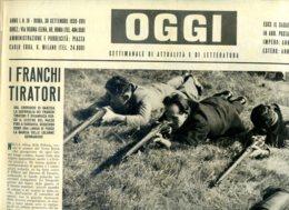 OGGI - ANNO I - N° 18 - 30 SETTEMBRE 1939 - PATTUGLIE DI FRANCHI TIRATORI POLACCHI NELLE FORESTE AD OVEST DI VARSAVIA - Oorlog 1939-45