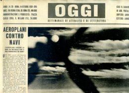 OGGI - ANNO I - N° 20 - 14 OTTOBRE 1939 -ESERCITAZIONI DI GUERRA DELLE FLOTTE AEREE E NAVALI - Oorlog 1939-45
