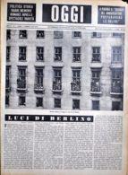 OGGI - ANNO II - N° 7 - 17 FEBBRAIO 1940 - MENTRE SFILANO LE TRUPPE IN UNA VIA DI BERLINO - Oorlog 1939-45