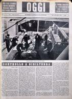 OGGI - ANNO II - N° 22 - 1 GIUGNO 1940 - CONTROLLO INGLESE A BORDO DI UNA NAVE ITALIANA - War 1939-45