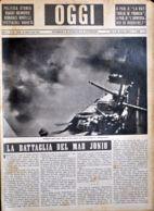 OGGI - ANNO II - N° 29 - 20 LUGLIO 1940 - BATTAGLIA DELLO IONIO,SALVA DI UNA NOSTRA NAVE DA BATTAGLIA IN COMBATTIMENTO - Oorlog 1939-45