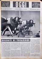 OGGI - ANNO II - N° 33 - 17 AGOSTO 1940 - REVISIONE DEI MOTORI DI UN IDRO ITALIANO DA BOMBARDAMENTO PRIMA DLL'AZIONE - War 1939-45