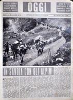 OGGI - ANNO II - N° 37 - 14 SETTEMBRE 1940 - IN SAVOIA CON GLI ALPINI - Oorlog 1939-45
