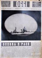 OGGI - ANNO II - N° 42 - 19 OTTOBRE 1940 - NAVE DA GUERRA NEL NEDITERRANEO VISTA DA UN OBLO - War 1939-45