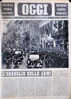 OGGI - ANNO II - N° 44 - 2 NOVEMBRE 1940 - IL DUCE E IL FUHRER A FIRENZE PER LO STORICO INCONTRO DEL 28 OTTOBRE - Oorlog 1939-45