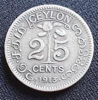 Ceylon 25 Cents 1913 - Colonias