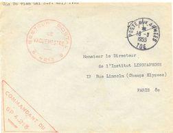 GUERRE D'INDOCHINE Cne TU VIEM DAI SECTEUR POSTAL * 4213 * + COMMANDANT DU SP 4.213 TàD POSTE AUX ARMEES TOE 18-3-1955 - Marcophilie (Lettres)