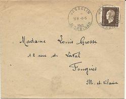 LETTRE 1945  AVEC TIMBRE A 2 FR MARIANNE DE DULAC ET CACHET HOROPLAN DE JOSSELIN - MORBIHAN - - Marcophilie (Lettres)