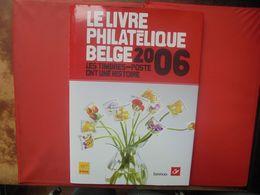 2006 TIMBRES+LE LIVRE DE L'ANNEE COMPLET (800 Grammes) - Belgium
