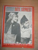 Revue Aux Armes 1946 Edmond Michelet Hiroshima Construction Barrage De Genissiat West Point Maquis - 1939-45