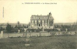 Tours-Sur-Marne Très Rare De Château Côté Sud Voir Les 3 Cartes - Autres Communes