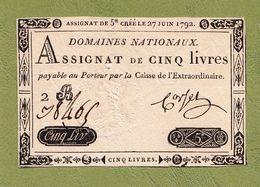 AUTHENTIQUE ASSIGNAT CORSEL DE CINQ LIVRES CRÉÉ LE 27 JUIN 1792 LE TIMBRE SEC EST TRÈS BEAU SÉRIE 2 B N° 38465 Serbon63 - Assignate