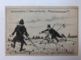 Ak Cp Donnerwetter Dein Verfluchte Pinnekensdraad Uhlan Spot Satire Belgie Soldaat Soldat Militair - Guerre 1914-18