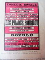 1913LES PHARES SOUBIGOU Par Tristan Bernard (bouffonnerie Dans Une Usine De Phares) ; DOZULÉ ;  Pub MICHELIN  ;etc - Theatre
