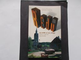 REDU - Le Livre Et Son Village - D'hier A Demain En 25 Ans  Editer En 2009 - Cultuur