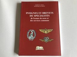 INSIGNES Et BREVETS De SPECIALITÉS De L'Armée De Terre Et Des Services Communs - 2011 - Majoc Luc Binet - Livres