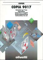 Istruzioni Per L'uso  POTOCOPIATRICE  OLIVETTI  MOD. 9017 - Unclassified