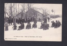 Haute Savoie Au Saleve En Hiver Hotel Du Mont Blanc XIII Arbres (animée Luges Ref 42074) - France