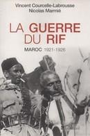 LA GUERRE DU RIF  MAROC 1921  1926 - Histoire