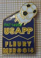 FOOTBALL USAPP FLEURY MEROGIS Union Sportive Et Associative Des Personnels Penitentiaires FOOT En Version EGF - Fussball