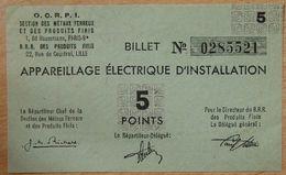 Billet Matière - Appareillage Electrique D'Installation OCRPI 5 Points 31 III 1945 - Bons & Nécessité