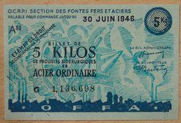 Billet Matière - 5 Kilos De Produits Sidérurgiques En Acier Ordinaire 30 Juin 1946 - Bons & Nécessité