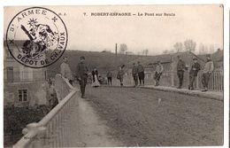 ROBERT ESPAGNE LE PONT SUR SAUX TRES ANIMEE - Revigny Sur Ornain