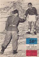 FRANCE : CP . DE SOLIDARITE SPORTIVE . POUR LES COLIS SPORTIFS DES SODATS , VALEURS 50 Fr . 1956/60 . - Guerra De Argelia