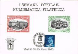 36706. Tarjeta MADRID 1980. Semana Popular Filatelica Numismatica - 1931-Hoy: 2ª República - ... Juan Carlos I