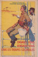 FRANCE : CP . GUERRE 1914-18 . DEPLIANTE . ENGAGEZ-VOUS DANS LES TROUPES COLONIALES . - Guerra De 1914-18