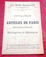 Catalogue Au Bon Marché 1897 Articles De Paris Maroquinerie Horlogerie Bijouterie Montres Articles Pour Fumeurs... - Advertising