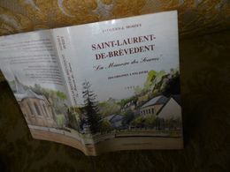 """RARE !! SAINT LAURENT De BREVEDENT , """"La Mémoire Des Sources """" Par J.J HOIZEY , 1991 - Normandie"""