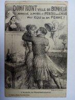 DOMFRONT - Ville De Bonheur, Arrivé à Midi Et Pendu Sur L'heure...au Cou De Sa Femme ! (dessin De C. Léandre). - Domfront