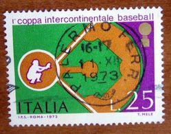 1973 ITALIA Sport Coppa Intercontinentale Baseball - Lire 25 Usato - 1971-80: Gebraucht