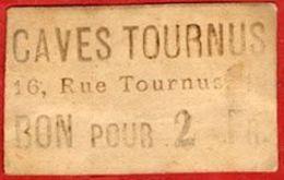 ** TICKET  CAVES  TOURNUS  -  BON  Pour  2 Fr. ** - Monetari / Di Necessità