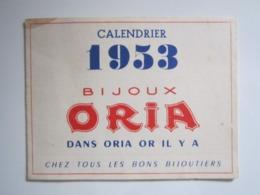 1953 PETIT CALENDRIER BIJOUX ORIA En 4 Volets - Calendars