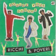 RICCI ET POWERI - VOULEZ VOUS DANSER - VINYL 45 TOURS - Dance, Techno & House