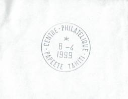 "1999 - Cachet Manuel ""CENTRE PHILATELIQUE - PAPEETE TAHITI"" - Tahití"