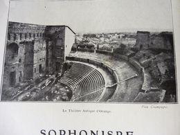 1913 Au Théâtre Antique D'Orange (photo) , On Joue SOPHONISBE    (les Intrigues De Pompée Et De Sophonisbe....etc. - Theatre