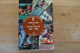 2889/ANNUAIRE DU SPORT BELGE 81/82 J Hereng-De Veene-C.O.I.B-F.MAERTENS... - Sport