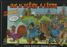 JEU DE SOCIÉTÉ. NEUF, Jamais Déballé. Qué N'afêre A Lîdje. 1200 Questions Sur Liège Et Province. NOIR DESSIN PRODUCTION - Puzzles
