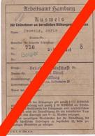 ARBEITSAMT HAMBURG - 1941- AUSWEIS - PAUWELS JORIS SLOTENMAKER - TEWERKGESTELDE  WOII - Documenti