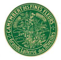ETIQUETTE De FROMAGE..CAMEMBERT Des Fines Fleurs Fabriqué En NORMANDIE..Grande Laiterie Des MIREILLES - Cheese