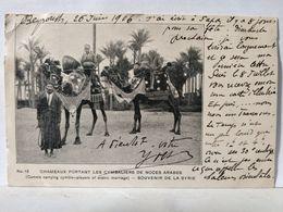 Souvenir De Syrie. Chameaux Portant Les Cymbaliers De Noces Arabes - Syrien