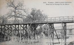 CPA. - COCHINCHINE VIETNAM INDOCHINE - TONKIN - PHU-LANG-THUONG - Pont De La Presqu'ile De Mydo - En TBE - Viêt-Nam