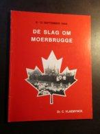 De Slag Om Moerbrugge  -   8-12 September 1944  -   Door Carlos Vlaemynck  -  Tweede Wereldoorlog  -  Oostkamp - Oostkamp