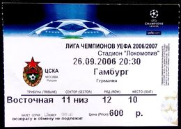 Football Tickets - ZSKA  Moscow V. HAMBURGER SV   , 2006 , EURO - CUP. - Tickets & Toegangskaarten