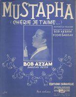"""""""Mustapha"""" (Chérie Je T'aime) Bob Azzam - Paroles Et Musique Bob Azzam & Eddie Barclay - Musik & Instrumente"""